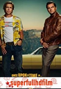 Once Upon a Time in Hollywood Filmi izle (2019)