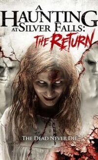 A Haunting at Silver Falls The Return 2 izle