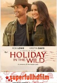 Holiday in the Wild Full HD izle (2019)