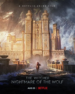 The Witcher Nightmare of the Wolf izle